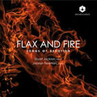Flax and Fire