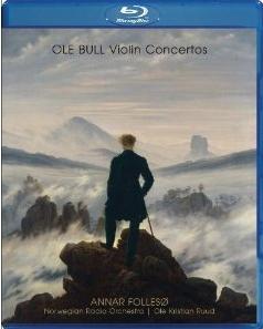 Ole Bull: Violin Concertos