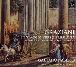 Carlo Graziani: Sonatas for Cello and Continuo