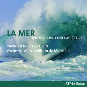 La Mer - Debussy, Britten, Mercure