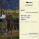Lalo, Saint-Saëns, Chausson & Ravel: Works for Violin & Orchestra