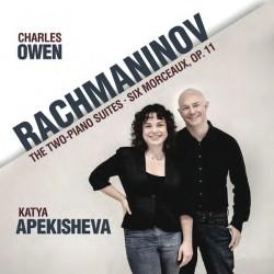 Rachmaninov: Two-Piano Suites & Six Morceaux, Op. 11
