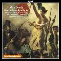 Bruch: Das Lied von der Glocke (The Song of the Bell) Op. 45a