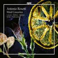 Antonio Rosetti - Wind Concertos