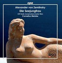 Zemlinsky: Die Seejungfrau
