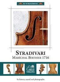 The Stradivari 'Maréchal Berthier' 1716