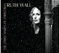 Ruth Wall - The Three Harps of Christmas
