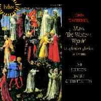 Taverner: Western Wynde Mass, O splendor gloriae, Te Deum