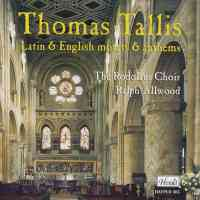 Thomas Tallis - Latin & English Motets & Anthems