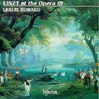 Liszt Complete Music for Solo Piano 30: Liszt at the Opera 3