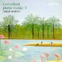 Gottschalk - Piano Music Volume 3