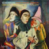 Schumann: Carnaval, Papillons & Fantasiestücke