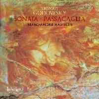 Godowsky - Sonata and Passacaglia