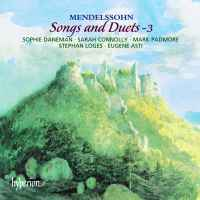 Mendelssohn - Songs & Duets Volume 3