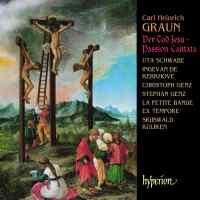 Graun, C H: Der Tod Jesu - Passion Cantata