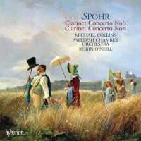 Spohr - Clarinet Concertos Nos. 3 & 4