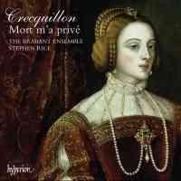 Crecquillon - Missa Mort m'a privé and chansons & motets
