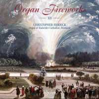 Organ Fireworks XII
