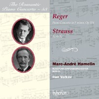 The Romantic Piano Concerto 53 - Reger & Strauss