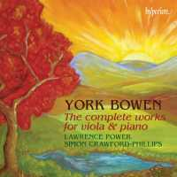 York Bowen - Complete Works for Viola & Piano