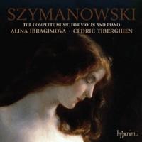 Szymanowski - The Complete Music for Violin & Piano