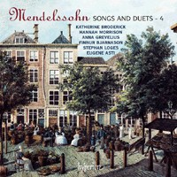 Mendelssohn - Songs & Duets Volume 4