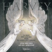 Jonathan Harvey: The Angels, Ashes Dances Back & Marahi