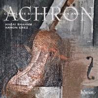 Joseph Achron: Complete Suites for Violin & Piano