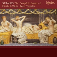 Richard Strauss: The Complete Songs 6