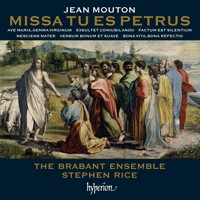 Jean Mouton: Missa Tu es Petrus & other works