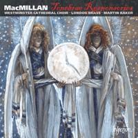 MacMillan: Tenebrae Responsories