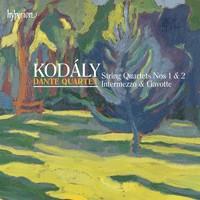 Kodály: String Quartets Nos. 1 & 2, Intermezzo & Gavotte