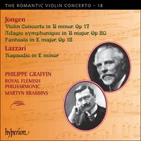 The Romantic Violin Concerto 18 - Jongen & Lazzari