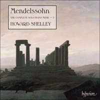 Mendelssohn: The Complete Solo Piano Music, Vol. 2