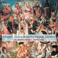 Brumel: Missa de beata virgine & motets