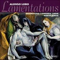 Alonso Lobo: Lamentations