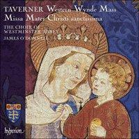 Taverner: Missa Mater Christi sanctissima & Western Wynde Mass