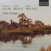 Elgar, Bridge & Ireland: Violin Sonatas