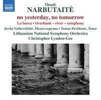 Onuté Narbutaité: no yesterday, no tomorrow