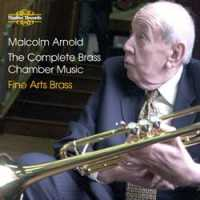 Malcolm Arnold: The Complete Brass Chamber Music