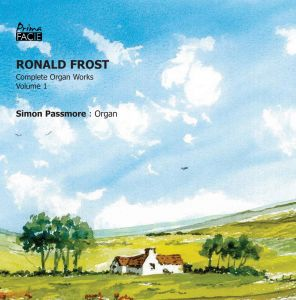 Ronald Frost: Organ Works, Volume 1