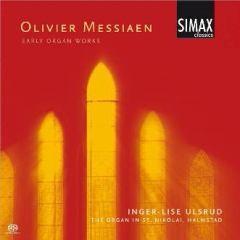 Messiaen - Early Organ Works