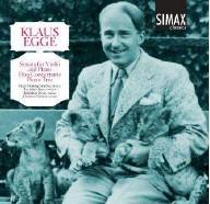 Klaus Egge: Sonata for Violin and Piano, Duo Concertante & Piano Trio