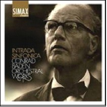 Conrad Baden - Intrada Sinfonica & Other Orchestral Works