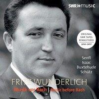 Fritz Wunderlich: Music Before Bach