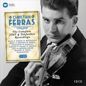 Christian Ferras: The Complete HMV & Telefunken Recordings