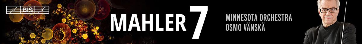 Mahler 7 - Osmo Vänskä