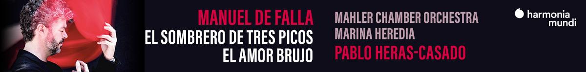 Falla: El Sombrero de Tres Picos  Mahler Chamber Orchestra, Pablo Heras-Casado