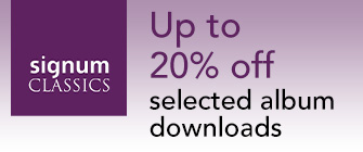 Up to 20% off selected Signum album downloads