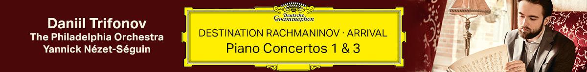 Daniil Trifonov - Rachmaninov Arrival
